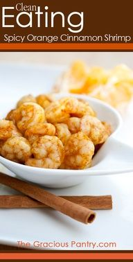 Clean Eating Spicy Orange Cinnamon Shrimp.  #cleaneating #eatclean #cleaneatingrecipes #lowcarb #lowcarbrecipes
