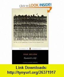 Humboldts Gift (Penguin Classics) (9780143105473) Saul Bellow, Jeffrey Eugenides , ISBN-10: 0143105477  , ISBN-13: 978-0143105473 ,  , tutorials , pdf , ebook , torrent , downloads , rapidshare , filesonic , hotfile , megaupload , fileserve