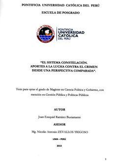 El sistema constelación: aportes a la lucha contra el crimen desde una perspectiva comparada/ Juan Ezequiel Ramírez Bustamante.(2015) / HV 8191.A3 R21