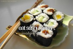 bucket list- eat sushi in japan