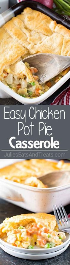 Easy Chicken Pot Pie Casserole ~ Quick, Comfort Food at it's Best! This Easy Chicken Pot Pie Casserole is Loaded with Vegetables and Topped with Flaky Crescent Rolls! ~ https://www.julieseatsandtreats.com