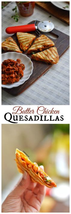 An amazing fusion dish, which is an Indo-Mexican Butter Chicken Quesadilla. India's famous dish, butter chicken is placed in the Mexican tortillas and then it is toasted in butter till the tortilla turn crispy and the cheese melts.