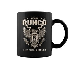 Team RUNCO Lifetime Member Name Mugs #gift #ideas #Popular #Everything #Videos #Shop #Animals #pets #Architecture #Art #Cars #motorcycles #Celebrities #DIY #crafts #Design #Education #Entertainment #Food #drink #Gardening #Geek #Hair #beauty #Health #fitness #History #Holidays #events #Home decor #Humor #Illustrations #posters #Kids #parenting #Men #Outdoors #Photography #Products #Quotes #Science #nature #Sports #Tattoos #Technology #Travel #Weddings #Women