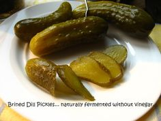 Home Cooking In Montana: Brined Dill Pickles (naturally fermented without vinega. - Home Cooking In Montana: Brined Dill Pickles (naturally fermented without vinegar)… Romanian Cast - Sicilian Recipes, Greek Recipes, Romanian Food, Romanian Recipes, India Food, Fermented Foods, Eating Habits, No Cook Meals, Vinegar