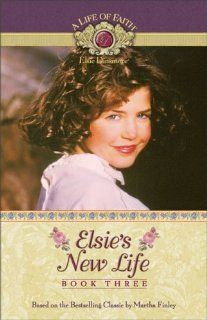Elsies New Life book 3 in the updated Elsie Dinsmore Series. I can't wait to read this series again in the summer time.