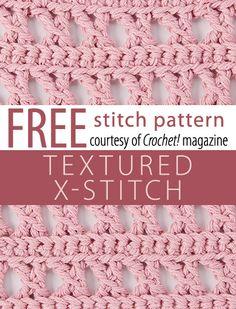 Textured X-Stitch Pattern Free Crochet Pattern Crochet Stitches Chart, Different Crochet Stitches, Crochet Basics, Diy Crochet, Knitting Stitches, Knitting Patterns, Crochet Patterns, Crochet Instructions, Crochet Magazine