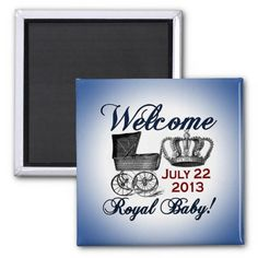Welcome Royal Baby Magnet