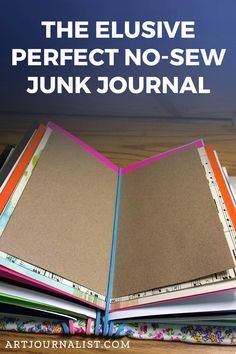 The Elusive Perfect No Sew DIY Junk Journal Binding Tutorial - Art Journals - The Elusive Perfect No Sew DIY Junk Journal Binding Tutorial This is a super simple no-sew junk journal with reposition-able pages! Junk Journal, Bullet Journal, Life Journal, Journal Ideas, Handmade Journals, Handmade Books, Handmade Crafts, Handmade Rugs, Mini Scrapbook Albums
