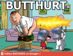 Butthurt!