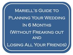 How to Plan a Wedding in 6 Months | Mariell Bridal Jewelry & Accessories - This was really cute and funny! Martin/Jenkins