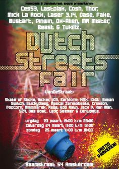 Homebase & VanDeStraat expo's presents Dutch Streets Fair. With Street Art and Graffiti from Holland.