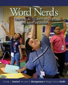 Professional Book: Word Nerds; Teaching All Students to Learn and Love Vocabulary. -Free link to the study guide