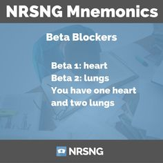 Check out our new podcast with 100+ nursing mnemonics Ep10: Beta blockers (1 heart, 2 lungs) https://www.nrsng.com/ep10-beta-blockers-1-heart-2-lungs/?utm_campaign=coschedule&utm_source=pinterest&utm_medium=NRSNG&utm_content=Ep10%3A%20Beta%20blockers%20%281%20heart%2C%202%20lungs%29