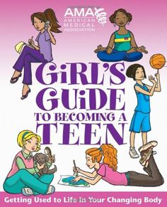 Blog about books on puberty, including the AMA's Girl's Guide to Becoming a Teen