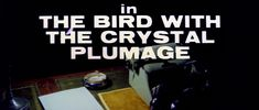 The bird with the crystal plumage (1970) movie title