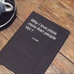 (1) Fancy - Why I Love Pizza More Than People Notebook