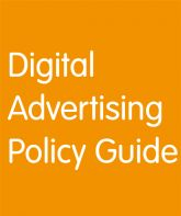 From the Internet Advertising Bureau (IAB): 'Digital Advertising Policy Guide' - everything you need to know about existing rules and regulations, as well as the key policy issues and debates shaping the market. http://www.iabuk.net/policy/digital-policy-guide