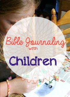 Today I'm sharing with you my tips for Bible journaling with children. This is a fun, hands on way for children to spend time in the Word. #biblejournaling #journalingbible #illustratedfaith