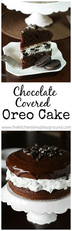 Chocolate Covered Oreo Cake ~ this is one cake no Oreo lover can resist! www.thekitchenismyplayground.com
