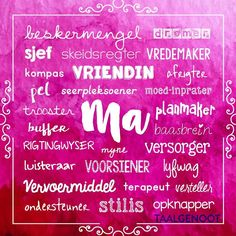 Wat is 'n ma? Thank You Mom Quotes, Mothers Day Quotes, Hippie Quotes, Afrikaans Quotes, Lion Of Judah, Word Pictures, Birthday Wishes, Happy Birthday, Friendship Quotes