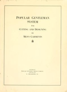 Popular gentleman system for cutting and designing of men's garments (1917)