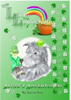 Blurb Tricked into going to Ireland by a wicked leprechaun, Astro and the gang are forced to find the King's special pet. Leprechaun, Book Review, The Past, About Me Blog, Reading, Day, Shadows, Books, Fictional Characters
