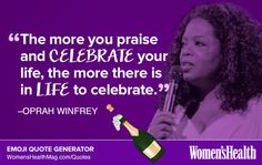 Here's Your Inspirational Quote from Oprah  https://www.womenshealthmag.com/life/oprah-winfrey-quote-2
