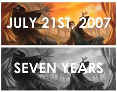 July 21st 2007-7 years later, Potterheads still going strong.