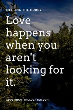 Love is scary, this is a true story of love to give a little hope to those who may need a boost.  Love happens when you aren't looking for it.