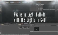 Cinema 4D Tutorial: Realistic Light Falloff with IES Lights