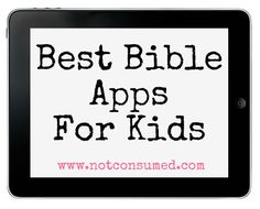 Best Bible Apps for Kids  -Repinned by Totetude.com