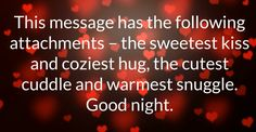 Cute romantic good night quotes for her is the most lovely good nights for your girlfriend. wish her with the most beautiful good night love quotes for her Cute Couple Quotes, Cute Good Night Quotes, Good Night For Him, Good Night Messages, Good Night Wishes, Good Night Sweet Dreams, Xmas Wishes, Birthday Wishes, Love Quotes With Images