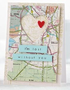 DIY Creative Map Gifts for the Holidays Love Cards, Diy Cards, Tarjetas Diy, Valentine Day Cards, Homemade Valentines Day Cards, Creative Cards, Scrapbook Cards, Couple Scrapbook, Scrapbook Cover