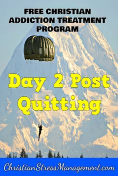 Free Bible based addiction recovery program Step 17 Day 2 post quitting