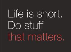 "Poster ""Life is short. Build stuff that matters"" Siqi Chen - Startup Vitamins Motivacional Quotes, Life Quotes Love, Great Quotes, Quotes To Live By, Inspirational Quotes, Sport Quotes, Wisdom Quotes, Qoutes, Citations Business"