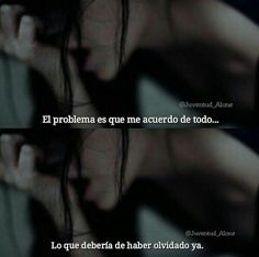 Ese es el problema
