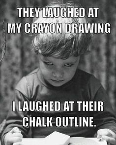 Hahaha, oh my gosh