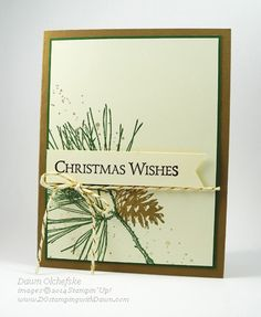 Stampin' Up! ... handmade Christmas card by dawnolchefske ...clean and simple ... pine bought image ... like the earthy colors ... like it!!