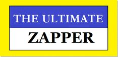 The Ultimate Zapper is by far the most powerful parasite zapper -- proved by scientific facts. It was vital to my recovery from 2 incurable diseases. World 1, Cancer, Facts