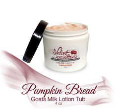 Goats Milk Lotion Tub, 4 ounce. Goes on smooth, creamy, and non-greasy! Very high quality lotion.  This one is fresh baked and right out of the oven! Makes your mouth water while it fills your nose with the scent of freshly baked Pumpkin Bread-YUM!