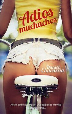 """Adios muchachos! to opowieść o rowerowej dziwce i """"podmorskim cwaniaczku"""", o pazernych biznesmenach i niepoprawnych marzycielach. W gęstym od czarnego humoru stylu Chavarríi wątki kryminalne przeplatają się z erotycznymi, gdzieś w tle zaś co chwila pojawia się Kuba: żywiołowa, niespokojna, swym klimatem, muzyką i kuchnią atakująca wszystkie zmysły."""