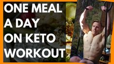 One Meal a Day Full Day of Eating on Keto with Workout