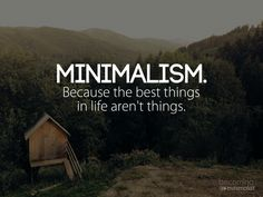 Minimalism.