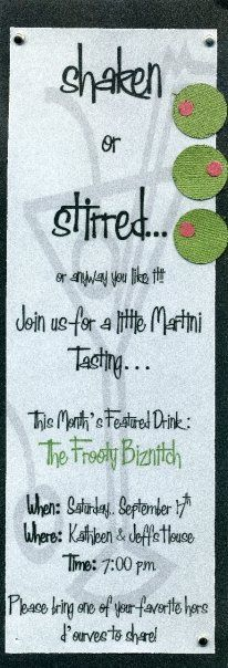The invitation that started it all... the very 1st martini party invitation that I made... still one of my favorites!!
