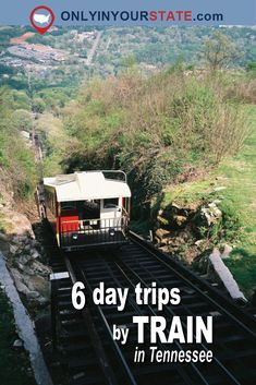 Travel | Tennessee | Train Trips | Day Trips | Places To Visit | US Travel