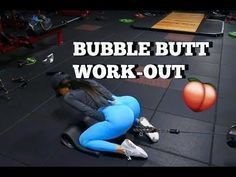 BUBBLE BUTT WORKOUT - YouTube