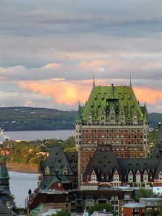 A Place to see!: Château Frontenac at sunset, Quebec, Canada