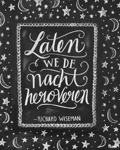 Let us reconquer the night. Lettering by Valerie McKeehan