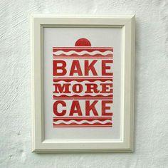 Bake more