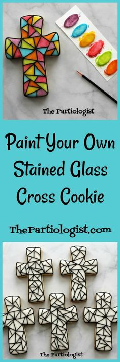 The Partiologist: PYO Stained Glass Cross Cookie! Easter Cupcakes, Easter Cookies, Birthday Cookies, Easter Treats, Easter Food, Easter Bunny, Christmas Cookies, Paint Cookies, No Bake Cookies